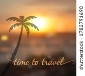 time to travel lettering on... | Shutterstock .eps vector #1782791690