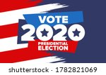 presidential election 2020 in... | Shutterstock .eps vector #1782821069