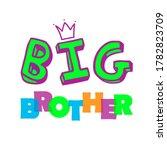 big brother slogan modern... | Shutterstock . vector #1782823709