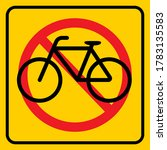 No Bicycle Allowed Yellow...