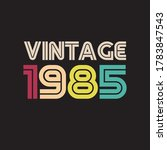 1985 vintage retro t shirt design vector black background