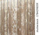 natural wooden texture... | Shutterstock . vector #1784298359