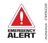 Emergency Alert Sign  Caution...