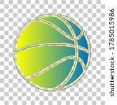 basketball sign. blue to green... | Shutterstock .eps vector #1785015986