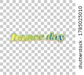International Dance Day. Blue...