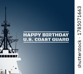 U.s. Coast Guard Birthday...