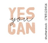 motivational typography poster... | Shutterstock .eps vector #1785123416