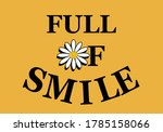 Full Of Smile Letterring Hand...