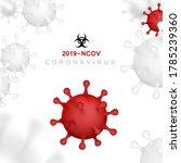 infection coronavirus 2019 ncov ... | Shutterstock .eps vector #1785239360