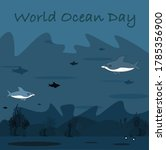 World Ocean Day And Save Ocean...