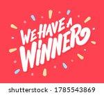 we have a winner. vector banner. | Shutterstock .eps vector #1785543869