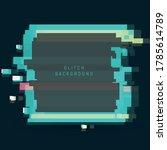 an illuminated square frame... | Shutterstock .eps vector #1785614789