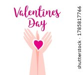 hands together hold the heart....   Shutterstock .eps vector #1785817766