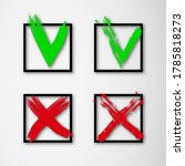 green checkmark and red cross...