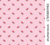 watermelon simple repeat... | Shutterstock .eps vector #1785885983