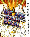 we are fully equal text. comic... | Shutterstock .eps vector #1786321319