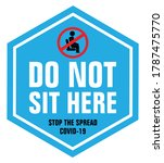 do not sit here   stop the...   Shutterstock .eps vector #1787475770