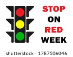 stop on red week poster of the... | Shutterstock .eps vector #1787506046