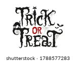 trick or treat scary text... | Shutterstock .eps vector #1788577283