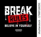 break the rules typography...   Shutterstock .eps vector #1788918050