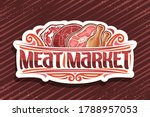 vector logo for meat market ...   Shutterstock .eps vector #1788957053