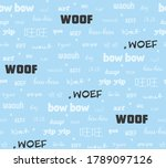 """Dog Sound """"woof"""" In Many..."""