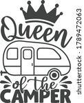 queen of the camper   camping... | Shutterstock .eps vector #1789472063