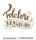 Folclore Brasileiro. Brazilian...