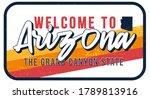 welcome to arizona vintage... | Shutterstock .eps vector #1789813916