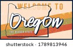 Welcome To Oregon Vintage Rusty ...