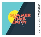 summer time enjoy | Shutterstock .eps vector #179038280
