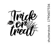trick or treat halloween text... | Shutterstock .eps vector #1790607536