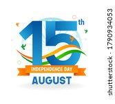 15th august  happy indian... | Shutterstock .eps vector #1790934053