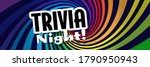trivia night on radial stripes...   Shutterstock .eps vector #1790950943