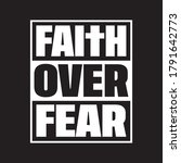 faith over fear typographic t... | Shutterstock .eps vector #1791642773