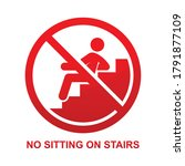 no sitting on stairs sign... | Shutterstock .eps vector #1791877109