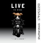 live to ride slogan with bear...   Shutterstock .eps vector #1791922253