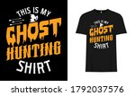 this is my ghost hunting shirt  ...   Shutterstock .eps vector #1792037576