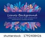 neon tropical leaves  plants... | Shutterstock .eps vector #1792408426