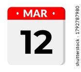 march 12 calendar icon  vector... | Shutterstock .eps vector #1792787980