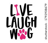Live Laugh Wag   Words With Dog ...