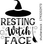 resting witch face quote. witch ... | Shutterstock .eps vector #1793202973