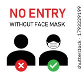no entry without face mask sign....   Shutterstock .eps vector #1793229199