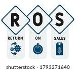 Ros    Return On Sales. Acrony...