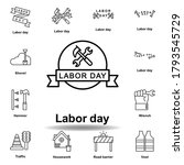 labor day outline icon. set of...