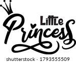 little princess lettering...   Shutterstock .eps vector #1793555509