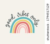 Good Vibes Only Colorful Vector ...