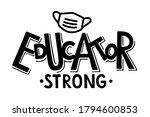 educator strong hand written... | Shutterstock .eps vector #1794600853
