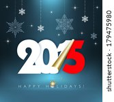 2015 new year. happy holidays... | Shutterstock .eps vector #179475980