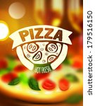 pizza label on blurred... | Shutterstock .eps vector #179516150